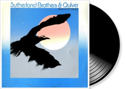 sutherland brothers & quiver - reach for the sky