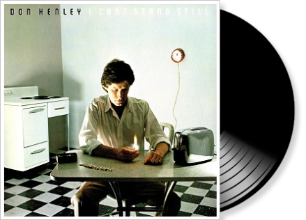 don henley - i can´t stand still