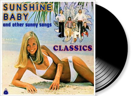 the classics - sunshine baby and other sunnt hits